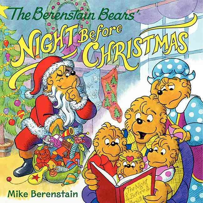 The Berenstain Bears' Night Before Christmas By Berenstain, Mike/ Berenstain, Mike (ILT)